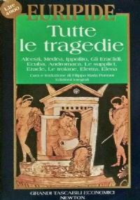 EURIPIDE - Tutte le tragedie (Volume 2) NUOVO