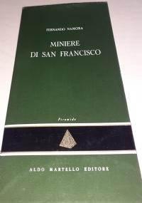 MINIERE DI SAN FRANCISCO
