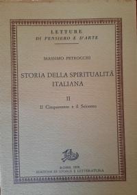 STORIA DELLA SPIRITUALITA' ITALIANA VOL. III - Il Settecento, l'Ottocento e il Novecento.