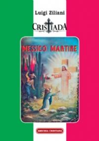 Il Padre Pro, Il Santo dei Cristeros
