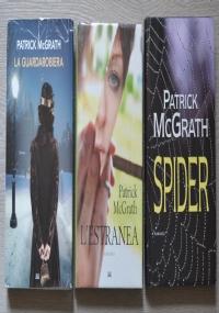 Lotto 3 libri Patrick McGrath: La guardarobiera + L'estranea + Spider