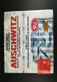 Auschwitz ero il numero 220543