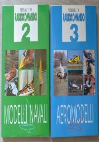 Lotto stock 2 libri Tecniche di Radiocomando: Modelli navali + Aeromodelli