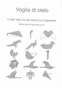 Voglia di cielo. Il cielo visto con gli occhi di un origamista.  Supplemento di Quaderno Magico n. 64