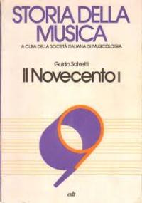 Storia della Musica: Il Novecento II Vol. 10 parte prima
