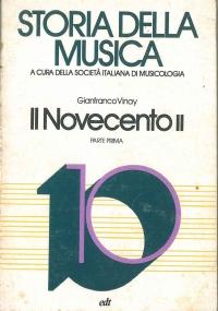 Storia della Musica: Il Novecento II Vol. 10 parte seconda
