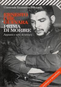 Che Guevara. Storia e leggenda
