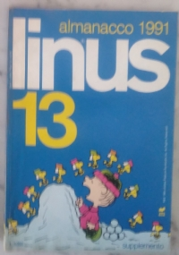 Linus 1991 - lotto 11 numeri - Anno XXVII 1(310)/ 2(311)/ 4(313)/ 5(314)/ 6(315)/ 7(316)/ 8(317)/ 9(318)/ 10(319)/ 11(320)/ 12(321)
