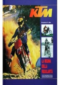KTM: LA REGINA DELLA REGOLARITA'
