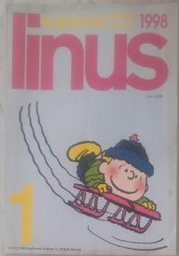Linus - 1998 lotto 11 numeri - Anno XXXIV 1(394)/ 2(395)/ 3(396) 4(397)/ 5(398)+ allegato Linussessantotto/ 7(400)/ 8(401)/ 9(402)/ 10(403)/ 11(404)/ 12(405)