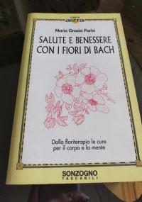 SALUTE E BENESSERE CON I FIORI DI BACH