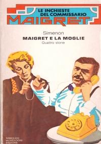 MAIGRET IN PROVINCIA. Tre romanzi