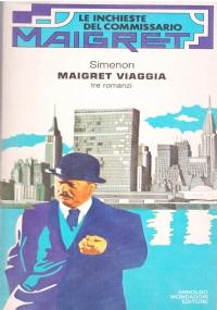 MAIGRET E L'ISPETTORE LOGNON. Tre romanzi
