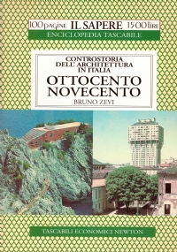 Controstoria dell'Architettura in Italia: PAESAGGI E CITTA' (100 pagine Il Sapere 1000 lire n. 61)