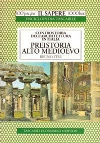 Controstoria dell'Architettura in Italia: RINASCIMENTO MANIERISMO (100 pagine Il Sapere 1500 lire n. 88)