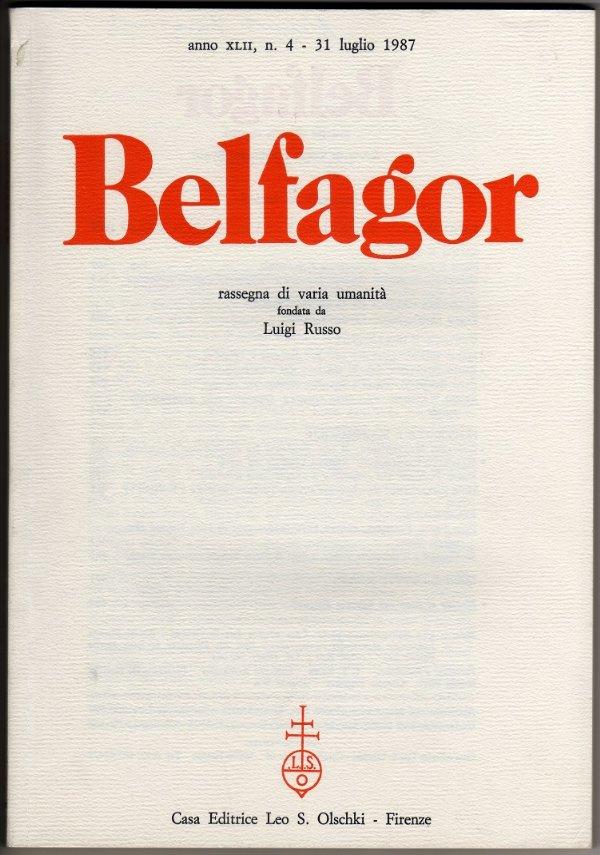 BELFAGOR. Rassegna di varia umanità - n. 250 - anno XLII, n. 4 - Luglio 1987