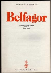 BELFAGOR. Rassegna di varia umanità - n. 268 - anno XLV, n. 4 - Luglio 1990 - [COME NUOVO]