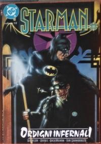 Starman: Fulmini e saette. Ospite d'onore: The power of Shazam! - Volume VII