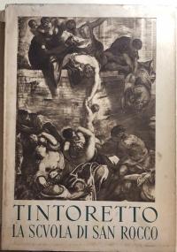 Tintoretto - La scuola di San Rocco