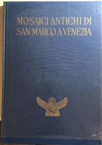 Mosaici antichi di San Marco a Venezia