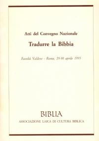 L'ESERCIZIO DELLA GIUSTIZIA E LA BIBBIA. Atti del Convegno nazionale, Milano, Centro Congressi Cariplo, 23-25 aprile 1994