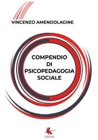 Compendio di psicopedagogia sociale