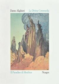 La Divina Commedia - Paradiso - illustrazioni di Moebius: Edizione con acquaforte-acquatinta