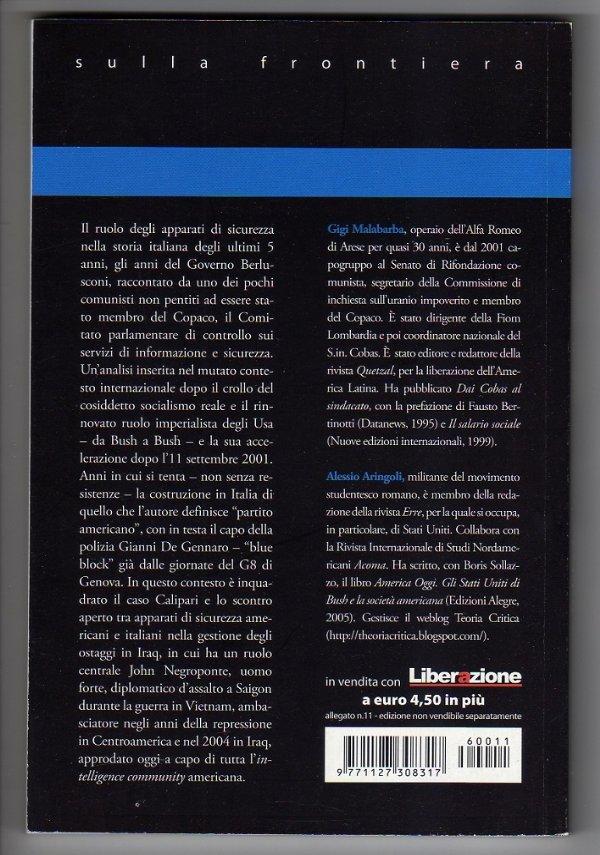 2001-2006 SEGRETI E BUGIE DI STATO. Il «partito americano» e l'uccisione di Calipari - [COME NUOVO]