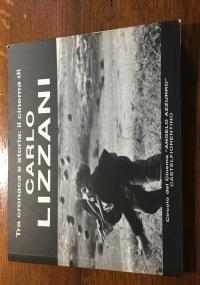 Tra cronaca e storia: il cinema di Carlo Lizzani