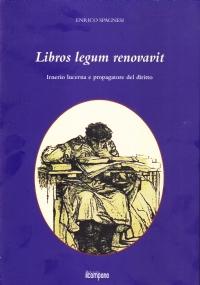 LIBROS LEGUM RENOVAVIT. IRNERIO LUCERNA E PROPAGATORE DEL DIRITTO