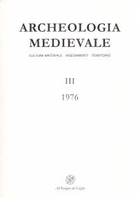 ARCHEOLOGIA MEDIEVALE. CULTURA MATERIALE, INSEDIAMENTI, TERRITORIO. III (1976)