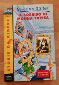GERONIMO STILTON - IL SORRISO DI MONNA TOPISA (STORIE DA RIDERE 10)