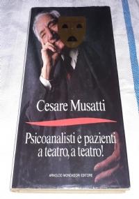 PSICOANALISI E PAZIENTI A TEATRO, A TEATRO!