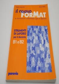 Il nuovo ForMat B1. La formazione matematica. Manuale. Con esercizi. Per il biennio delle Scuole superiori