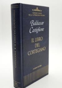 Il cortigiano, Il Cortigiano - Guida alla lettura 2 volumi