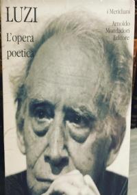 Giorgio Caproni. L' Opera in versi