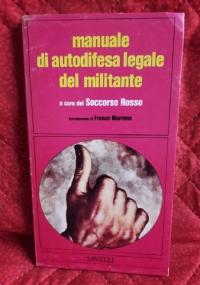 MANUALE DI AUTODIFESA LEGALE DEL MILITANTE