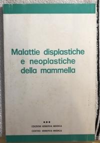 Malattie displastiche e neoplatische della mammella
