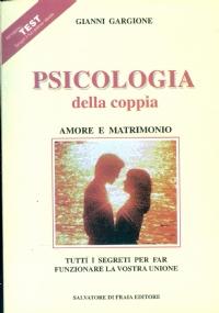 PSICOLOGIA DELLA COPPIA, AMORE E MATRIMONIO