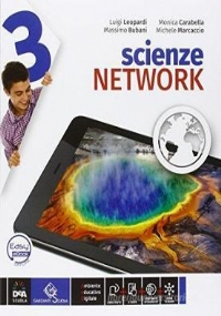 Scienze network. Ediz. curricolare. Per la Scuola media. Con e-book. Con espansione online vol.1