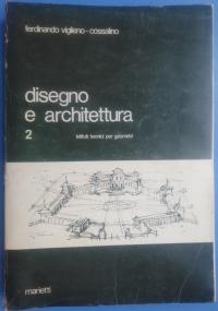 Disegno e Architettura 1. Per istituti tecnici per geometri