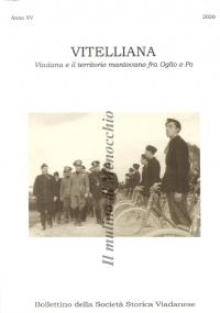 Vitelliana Viadana e il territorio mantovano fra Oglio e Po (Anno XV) Bollettino della Società Storia Viadanese 2020