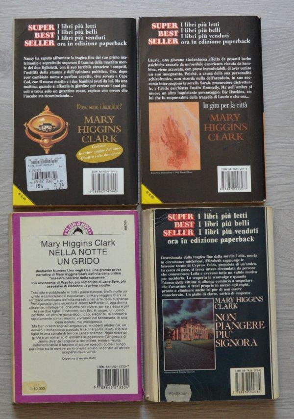Lotto stock 4 libri Mary Higgins Clark: Dove sono i bambini?, In giro per la città, Nella notte un grido, Non piangere più signora