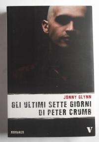 GLI ULTIMI SETTE GIORNI DI PETER CRUMB