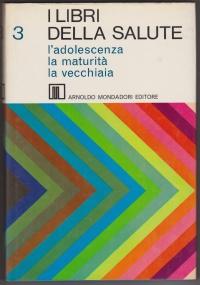 I libri della salute 4:la materia vivente, l'evoluzione e la genetica