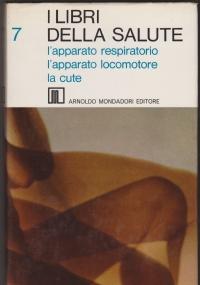 I libri della salute 8: l'apparato digerente, l'apparato uropoietico