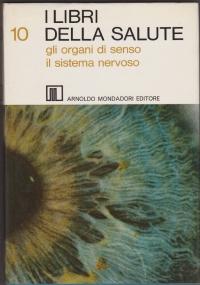 I libri della salute 11: la psicologia, le nevrosi, le psicosi