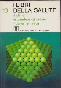 I libri della salute 14 : i parassiti, le allergie, i viaggi, i rumori, il sonno