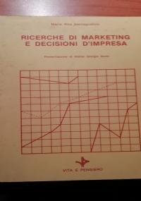 Ricerche di marketing e decisioni d'impresa