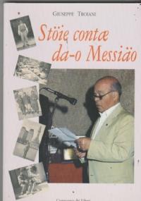 Autobiografia finalese Guida sentimentale ai luoghi del Finalese e alla loro vita